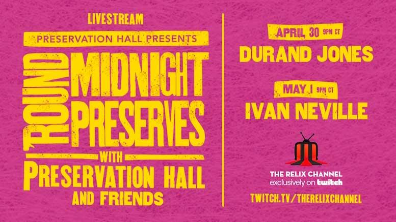 Preservation Hall Presents: 'ROUND MIDNIGHT PRESERVES Livestream Benefit Concert