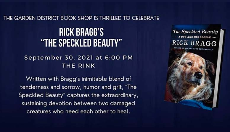 """Evening Celebrating Author Rick Bragg and His Latest Work, """"The Speckled Beauty,"""" on September 30"""
